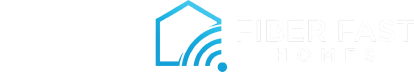 Powered By Fiber Fast Homes